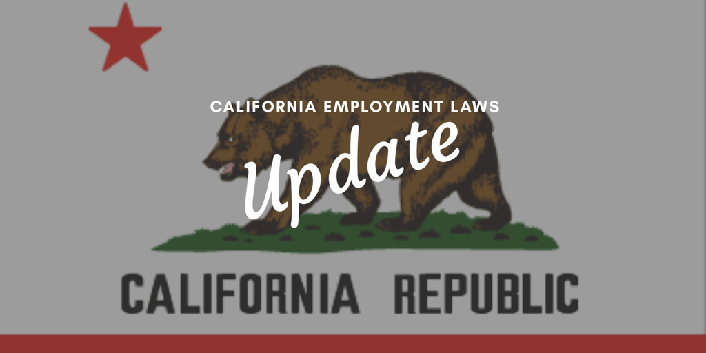 California Legislative Update: Employment Bills That Passed the Legislature and Await Governor Approval