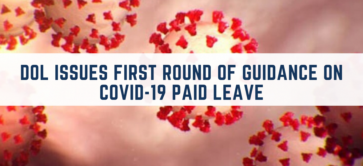 DOL Issues First Round of Guidance on Covid-19 Paid Leave