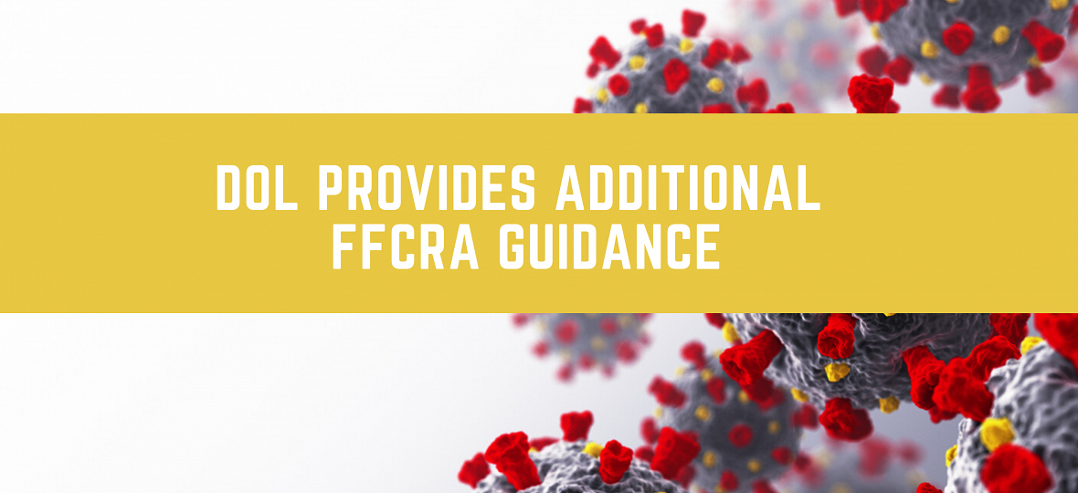 DOL Issues Further Guidance on FFCRA