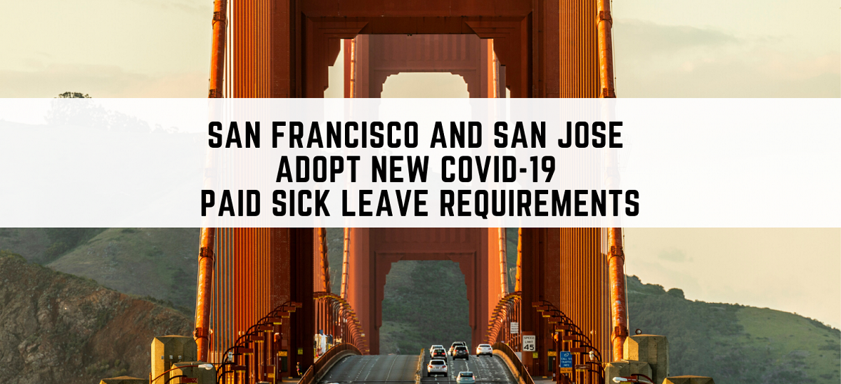 San Francisco and San Jose Adopt New COVID-19 Paid Sick Leave Requirements